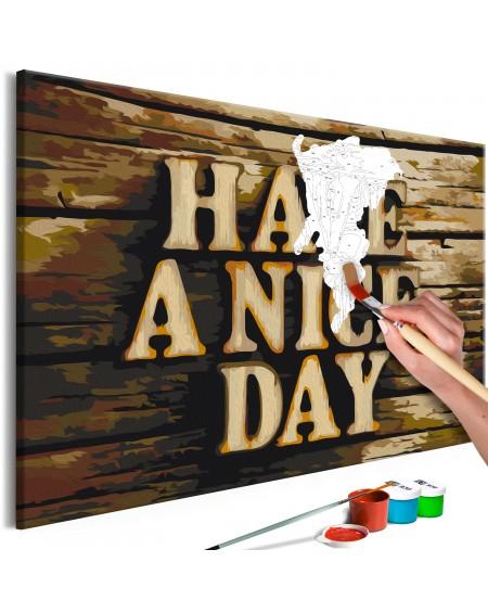 Platno za samostojno slikanje Have a Nice Day